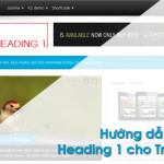 ONPAGE WP 7: Tối ưu Heading 1 (H1) Chuẩn SEO cho Trang Chủ WordPress